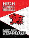 Disney High School Musical East High Yearbook