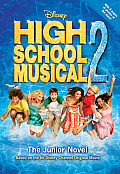 Disney High School Musical 2 The Junior Novel