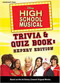 Disney High School Musical Trivia & Quiz Book: Expert Edition