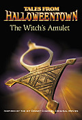 Tales From Halloweentown The Witches Amulet