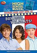 High School Musical Stories from East High #12: Disney High School Musical: Stories from East High #12: Bonjour, Wildcats