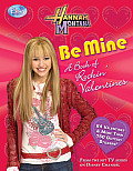 Hannah Montana: Be Mine: A Book of Rockin' Valentines with Sticker