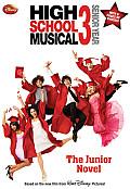 Disney High School Musical 3 Senior Year The Junior Novel