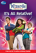 Wizards Of Waverly Place Its All Relativ