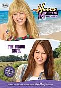 Hannah Montana the Movie The Junior Novel