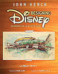 Designing Disney Imagineering & the Art of the Show