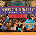 How Does the Show Go on Update: Introduction To the Theater (2ND 08 Edition)