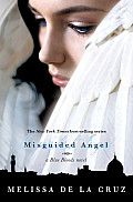 Blue Blood Novels #06: Misguided Angel Cover