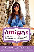Amigas 01 Fifteen Candles
