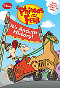 Phineas & Ferb 8 Its Ancient History