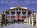 Building a Dream: The Art of Disney Architecture (Welcome Books)