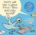 Don't Let the Pigeon Finish This Activity Book! Cover