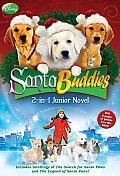 Santa Buddies The 2 in 1 Junior Novel