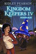 Kingdom Keepers 04 Power Play