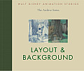 Walt Disney Animation Studios the Archive Series #4: Layout & Background