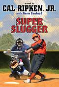 Cal Ripken Jrs All Stars Super Sized Slugger
