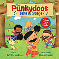 The Punkydoos Take the Stage [With CD (Audio)]