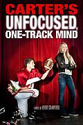Carters Unfocused One Track Mind
