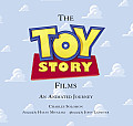 Toy Story Films, the (Foreword by Hayao Miyazaki / Afterword by John Lasseter): An Animated Journey