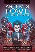 Artemis Fowl #4: Artemis Fowl the Opal Deception Graphic Novel: The Graphic Novel