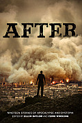 After: Nineteen Stories Of Apocalypse & Dystopia by Ellen Datlow