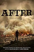 After: Nineteen Stories Of Apocalypse & Dystopia by Ellen Datlow (edt)