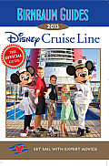 Birnbaum's Disney Cruise Line 2013 (Birnbaum's Disney Cruise Line)