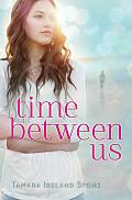 Time Between Us 01