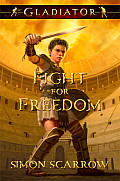 Gladiator Fight for Freedom (Gladiator)