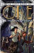 Ore 01 First Book of Ore the Foundrys Edge