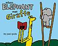When Elephant Met Giraffe