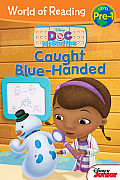 Doc McStuffins: Caught Blue-Handed (World of Reading Disney - Pre-Level 1)