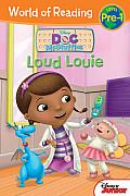 Doc McStuffins: Loud Louie (World of Reading Disney - Pre-Level 1)