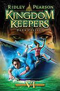 Kingdom Keepers 06 Dark Passage