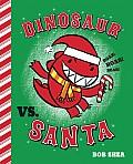 Dinosaur vs Santa