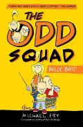 Odd Squad 01 The Bully Bait