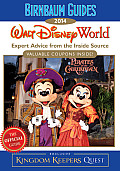 Birnbaum Guides 2014 Walt Disney World The Official Guide Expert Advice from the Inside Source Inside Exclusive Kingdom Keepers Quest