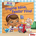 Engine Nine, Feelin' Fine! (Doc McStuffins Disney Junior)