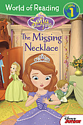 Sofia the First: The Missing Necklace (World of Reading: Level 1)
