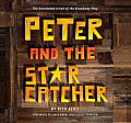 Peter & the Starcatcher Introduction by Dave Barry & Ridley Pearson The Annotated Script of the Broadway Play
