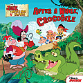 Jake & the Never Land Pirates After a While Crocodile