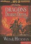 Dragonlance Novel: The Lost Chronicles #01: Dragons of the Dwarven Depths