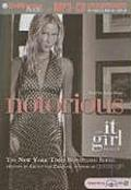 It Girl #02: Notorious: An It Girl Novel