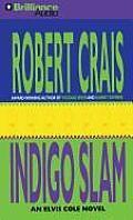 Indigo Slam (Elvis Cole Novels)