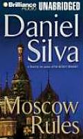 Moscow Rules Unabridged