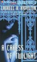 Meredith Gentry Novels #2: A Caress of Twilight