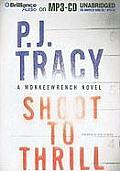 Shoot to Thrill (Monkeewrench Mysteries)
