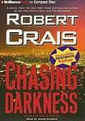 Chasing Darkness (Elvis Cole Novels)