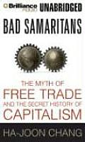 Bad Samaritans: The Myth of Free Trade and the Secret History of Capitalism Cover
