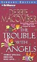 Angel #2: The Trouble with Angels